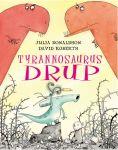 tyrannosaurus-drupj-donaldson-d-roberts-9789025743598-4-1-image